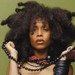 Erykah Badu's repertoire of music includes five albums, and a sixth expected to be released in 2010.