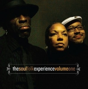 The Soulfolk Experience: Volume 1 - David Pilgrim at extreme right
