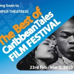 In addition to film screenings, educational screenings for secondary schools, and talkback sessions with celebrated invited filmmakers, the Festival will host a series of conferences, networking events, workshops, Masterclasses, which turn a sharp focus onto the latest film and television trends from the Caribbean region and its Diaspora. The festival runs from February 22 - March 2, 2010 at the Olympus Theatres and Savanna Hotel, in Barbados.