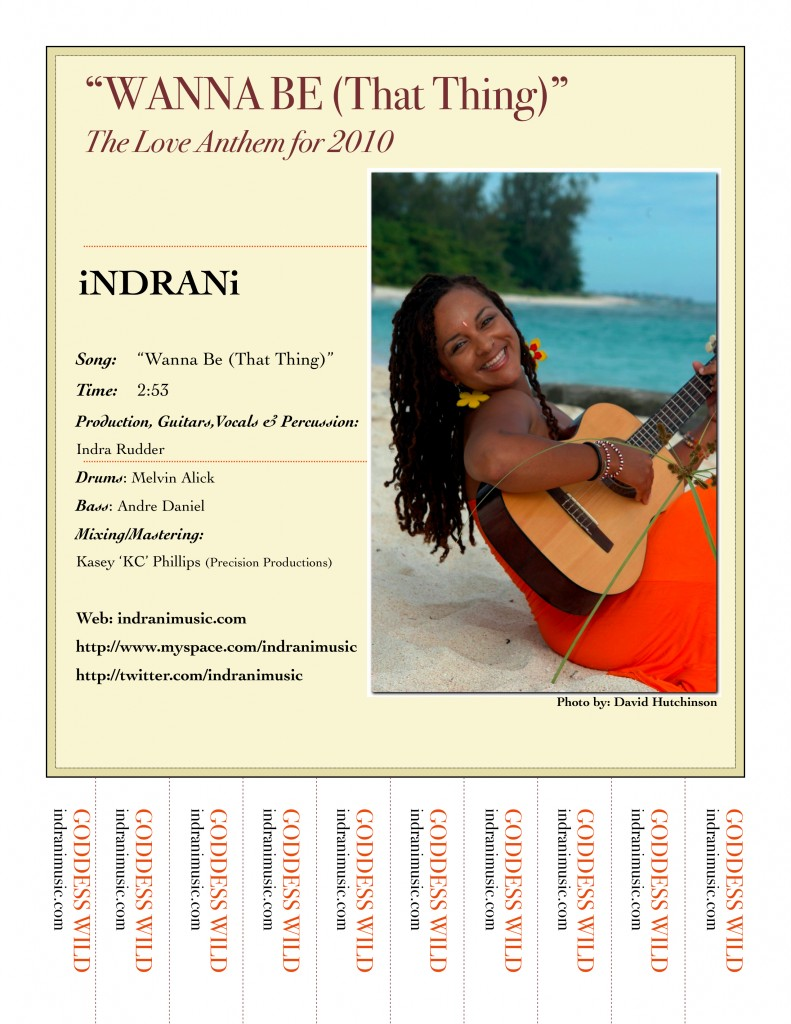 """iNDRANi will be performing """"Wanna Be"""" live with her band at The Holetown Festival for their the Jazzy Monday Show at the Seaside Theatre (Free Concert) on Monday February 15th. The show begins at 7:30 PM."""
