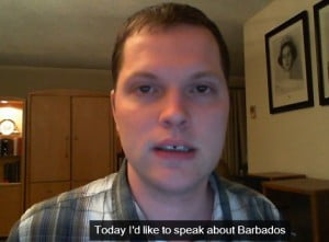 Could it be this Gay Activist confused Barbados with Jamaica or the Bahamas, even St Lucia?