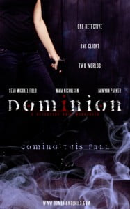 """DOMINION is a webseries revolving around a detective who is pulled into the world of the supernatural by his newest client, an enigmatic woman named """"Marco""""."""