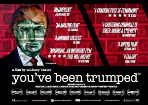 """You've Been Trumped trailer"" ""Donald Trump"" ""Michael Forbes"" ""Mickey Foote"" ""Susan Munro"" ""David Kennedy"" ""Molly Forbes"" ""David Milne"" ""Donald Trump Jr."" ""Anthony Baxter"" ""Richard Phinney"" ""You've Been Trumped movie"" ""You've Been Trumped HD"""