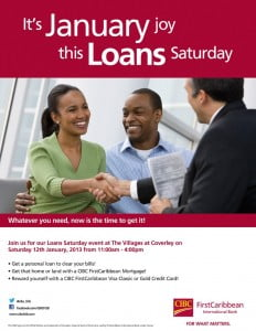 {CLICK FOR BIGGER} Get a personal loan to clear your bills!Get that house or land with a CIBC FirstCaribbean Mortgage! Reward yourself with a CIBC FirstCaribbean Visa Classic or Gold credit card!