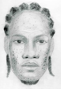 "(CLICK FOR BIGGER) The man is about 5'10"" in height, of slim build and he may be between 25 – 28 years of age. He has a long oval face with severe acne. At the time his hair was styled in dreadlocks plaited in cornrows."