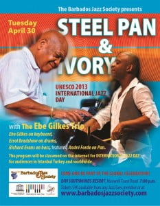The Barbados Jazz Society want all of Barbados to support the UNESCO Jazz Day concert, to be held at Divi Southwinds Resort on International Jazz Day, April 30th. starting at 7:00 p.m. (CLICK FOR BIGGER)