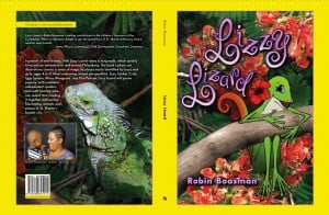 Lizzy Lizard by Robin Boasman available at Shipwreck, Van Dorp, Amazon.com and other bookstores