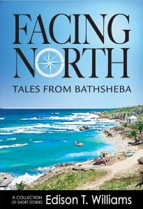 Facing North also deals with the way in which villagers' lives can from time to time be impacted by its transient residents. But the Bathsheba in these stories is more than a small picturesque seaside village; it is a microcosm of Barbados.