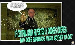 If you have followed the Central Bank of Barbados' quarterly Reviews of Barbados' fiasco financial performance from 2010 or thereabouts, you may realise the crowd which regularly seeks some candidness from Dr Worrell has thinned a bit, when I asked those absent? I was told they were tired of the Governor's dance like Neo in the Matrix!
