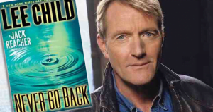 "{IMAGE VIA - litreactor.com} #1 New York Times bestselling author Lee Child talks about his new Jack Reacher novel ""NEVER GO BACK."""