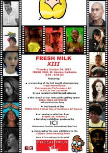 (CLICK FOR BIGGER) The event will feature a screening of the full length documentary Fresh Performance: Contemporary Performance Art in NYC & the Caribbean, created by New York-based, Guyanese performance/video artist Damali Abrams, who is currently on a joint residency with Fresh Milk and Groundation Grenada.