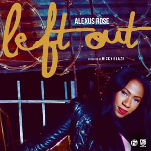 """But in Alexus Rose no gamble was taken, the young artist star power is evident not only in personality, but in her vocal abilities. As she pelts her first note, one can see that she is destined for stardom. Her single """"Left Out"""" displays her sultry voice laid out on a R&B influenced dancehall melody."""