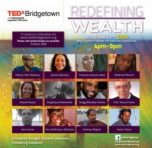 TEDxBridgetown is excited to present a diverse and exciting line up of speakers who will explore wealth as it relates to our Agriculture, Marine Life, Prison System, Culture, Transportation Efficiency, Hemp Production, Landscape and Architecture, Ageing Population, Mental Health...to name a few.