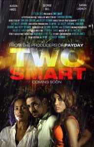 Two Smart is scheduled to be released in theatres by February 2014.