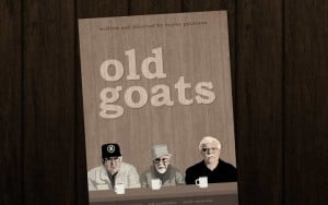 """{IMAGE VIA - crossroadscreative.com} Winner of the Special Jury Prize at Cinequest Film Festival, Old Goats is the hilarious and heartfelt story of a trio of gutsy septuagenarians who """"refuse to go quietly into that good night"""". Britt, Bob, and Dave say what they please and don't hold anything back on their quest to make the most of their sunset years. Opinionated and set in their ways, each man confronts aging in his own unique fashion: conventional Dave quietly rebels against how his wife wants them to spend their retirement, hoarder Britt struggles to learn internet dating from his houseboat, and lively ladies' man Bob juggles an unstable girlfriend and a fanciful memoir about his so-called """"notorious"""" past."""