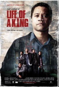 LIFE OF A KING Movie Trailer A Movie Directed by Jake Goldberger Starring Cuba Gooding Jr., Malcolm Mays, Richard T. Jones, Paula Jai Parker, Carlton Byrd, LisaGay Hamilton, Dennis Haysbert Release Date : In Theaters January 17th, 2014