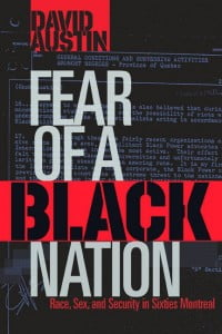 Fear of a Black Nation by David Austin, winner of Casa de las Americas prize in Caribbean Literature in English or Creole, 2014.