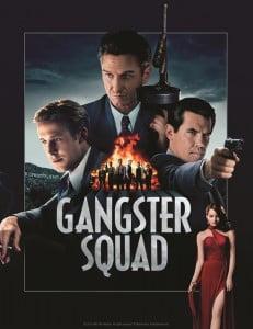 (CLICK FOR BIGGER) Directed by Ruben Fleischer, the film stars Sean Penn, Josh Brolin, Ryan Gosling, Nick Nolte and Emma Stone.