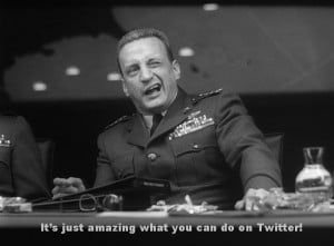 "(DEMO ONLY - PROMOTIONAL USE) This is a slice of Stanley Kubrick's classic ""Dr Strangelove: Or how I learned to love the Bomb"" given a Tweet, um, twist by the crazy folks at Virgo Communications"