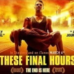 THESE FINAL HOURS Trailer Thriller 2015