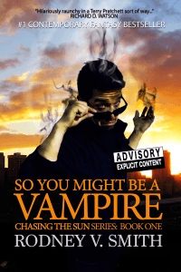Based on the novel SO YOU MIGHT BE A VAMPIRE with over 575,00 Reads on Wattpad.com http://www.soyoumightbeavampire.com