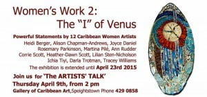 "Women's Work 2: the ""I"" of Venus show at the Gallery of Caribbean Art..... also attached is a review of the show. Hope to see you Thursday at 2 pm!"