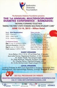"""(CLICK FOR BIGGER) """"Moving Forward Together: The First Steps Toward Multidisciplinary Care"""" is to be held at Hilton Barbados from June 13 to 14, and will look at issues like - the latest methods in seeking to reverse diabetes; the best way for caring feet and treating wounds; and combatting depression and improving self management among many other matters."""