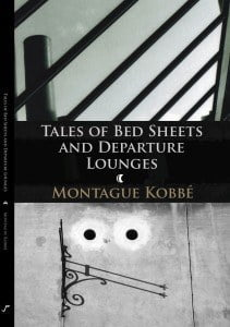 """""""Tales of Bed Sheets and Departure Lounges"""" by Kobbé Montague"""