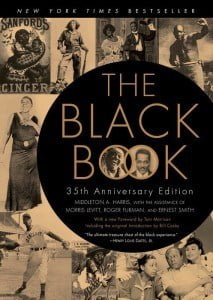 Middleton A. Harris, with the assistance of Morris Levitt, Roger Furman, and Ernest Smith; In 1974, Middleton A. Harris and Toni Morrison led a team of gifted, passionate collectors in compiling these images and nearly 500 others into one sensational narrative of the black experience in America: The Black Book.