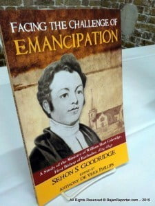 "The Barbados Museum and Historical Society (BMHS) just officially launched the publication ""Facing the Challenge of Emancipation: A Study of the Ministry of William Hart Coleridge, First Bishop of Barbados, 1824-1842."""