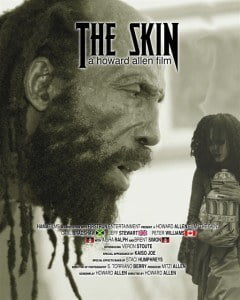 Poster of The Skin, Written, Directed and Produced by Howard Allen of HAMAFilms Antigua