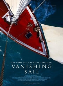 'Vanishing Sail' tells the beautiful breathtaking story of a Caribbean tradition that is being lost, the art of boat building found in the Grenadines. From Carriacou, it follows one mans last dream and journey. (CLICK FOR BIGGER)