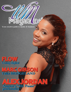 Stating that the staff of the magazine had over a decade of experience working within the mass media field and as entrepreneurs, the magazine was seen as a necessary source for information about media relations and, a credible avenue for advice.