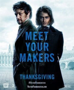 Director: Paul McGuigan Writers: Max Landis (screenplay), Mary Shelley (characters created by) Stars: Daniel Radcliffe, James McAvoy, Jessica Brown Findlay