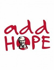 "The local ""Add Hope"" campaign will be realized through several different yet beneficial efforts. The YWCA Breakfast Programme and The Barbados Vagrants & Homeless Society are two of the many local organizations who have previously benefitted from KFC's support of local organizations who actively seek to assist hunger drives."