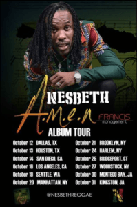 In support of the album, Nesbeth will embark on a promotional tour, that will see him perform in New York, Texas, California, Connecticut, Washington and Jamaica (see flyer with more dates to be announced).