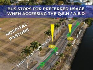 Persons traveling on public service vehicles are encouraged to board and disembark at the bus stops on upper John Beckles Drive next to the Hospital playing field and walk along the cart road towards Martindale's Road to enter the QEH.
