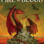 Finally, the novel Fire & Blood, released in November 2018, is the first novel of a two-part history of the Targaryens in Westeros.
