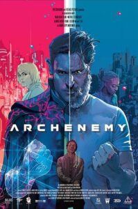 """In Archenemy, Max Fist (""""True Blood's"""" Joe Manganiello) claims to be a hero from another dimension who fell through time and space to Earth, where he has no powers."""