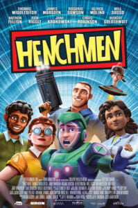 Here's the official trailer for Henchmen, an animation superhero movie starring Rosario Dawson, James Marsden & Nathan Fillion.