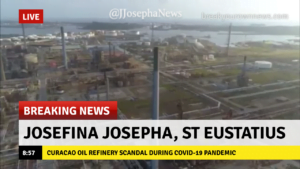 CURACAO OIL REFINERY SCANDAL DURING COVID19 PANDEMIC, By: Josefina Josepha - Sr. International News Correspondent