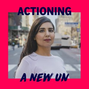 """On April 30th, Akanksha's campaign released her vision statement for a new UN. She comments, """"<em>200 policy experts volunteered to be part of this momentous effort. This document should be evaluated on its own merit and ideas without any bias or prejudice and discrimination towards my age, experiences or gender. This document demonstrates why it is time for change, why I am competent to deliver that, and my vision for a new UN</em>."""""""